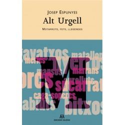 Alt Urgell. Motarrots, fets, llegendes