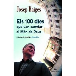 Els 100 dies que van canviar el Món de Reus.
