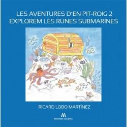 Aventures d'en Pit-Roig 2. Explorem les runes submarines.