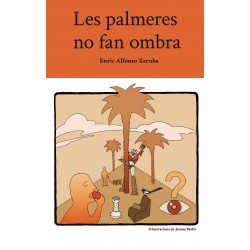 Les palmeres no fan ombra