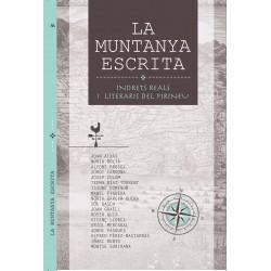 La muntanya escrita - Indrets reals i literaris del Pirineu