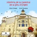 Història de la catedral de la Seu d'Urgell