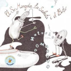 El Sr. Mongeta, la Sabata i el Botó
