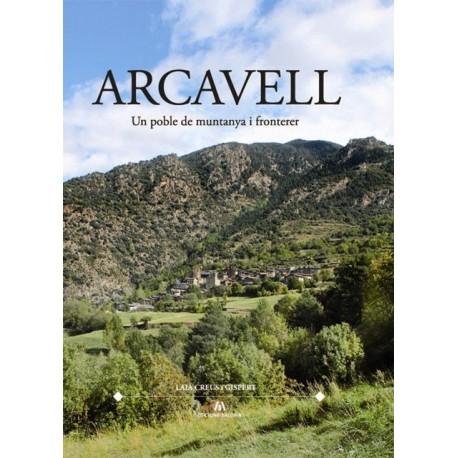 Arcavell. Un poble de muntanya i fronterer.