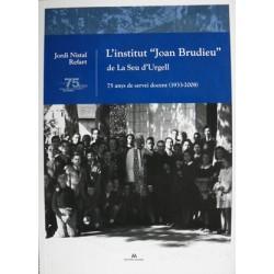 """L'institut """"Joan Brudieu"""" de la Seu d'Urgell"""
