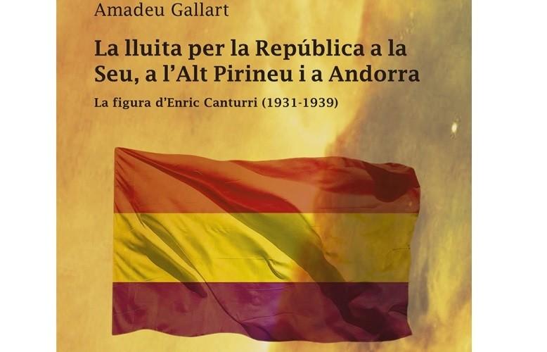 La lluita per la República a la Seu, a l'Alt Pirineu i a Andorra.